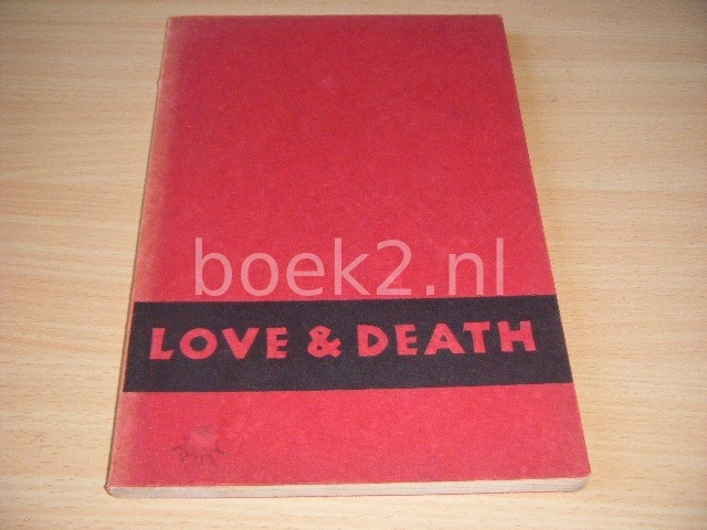 LEGMAN, G. - Love and Death A Study in Censorship