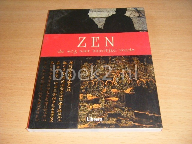 ERIC CHALINE - Zen De weg naar innerlijke vrede