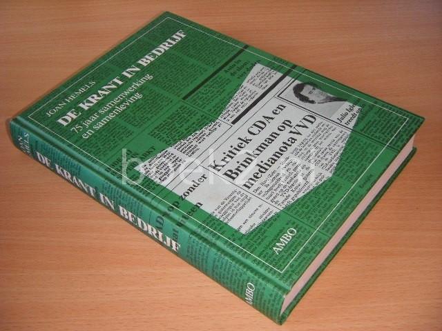 JOAN HEMELS - De krant in bedrijf 75 jaar samenwerking en samenleving