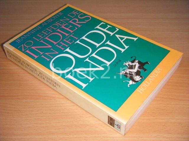 JEANNINE AUBOYER - Zo leefden de Indiers in het oude India