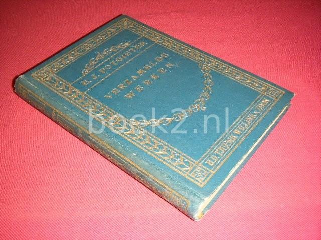 E.J. POTGIETER EN JOH. C. ZIMMERMAN (RED.) - Poezy 1832-1868, Eerste deel De werken van E.J. Potgieter - Proza, poezy, kritiek [Verzamelde werken deel IX]