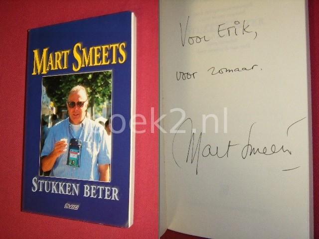 MART SMEETS - Stukken beter [Gesigneerd]