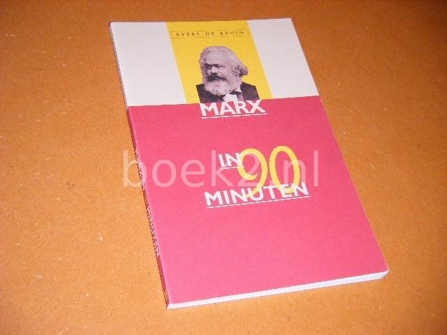 BRUIN, EVERT DE. - Marx in 90 Minuten.