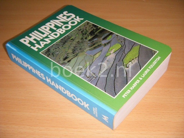 PETER HARPER AND LAURIE FULLERTON - Philippines Handbook Second Edition