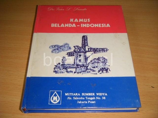 DRS. VICTOR L. LEANDER - Kamus Belanda-Indonesia