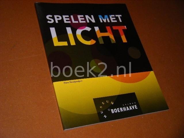 Boekwinkeltjes hooijmaijers hans spelen met licht