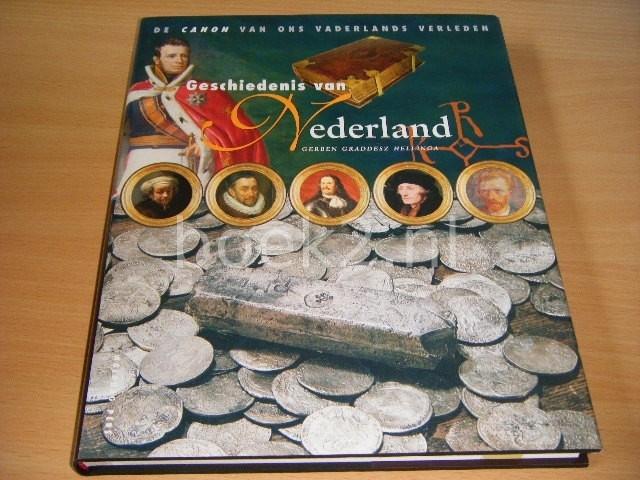 GERBEN GRADDESZ HELLINGA - Geschiedenis van Nederland De canon van ons vaderlands verleden