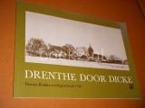 Drenthe door Dicke. Drents Boekenweekgeschenk 1983.