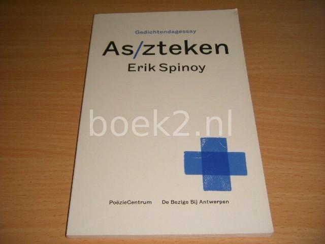 ERIK SPINOY - As/zteken Gedichtendagessay
