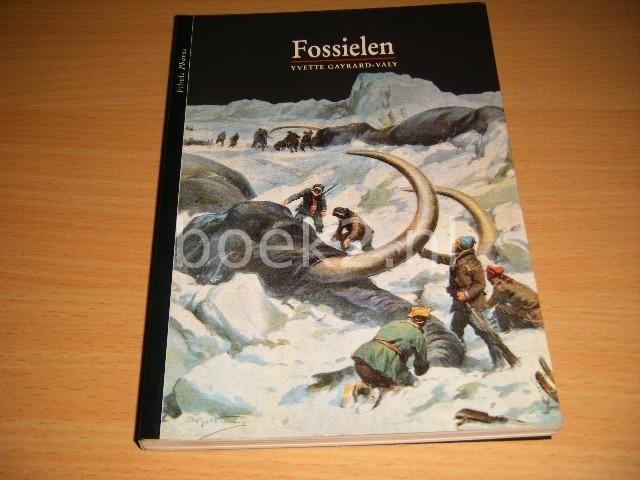 YVETTE GAYRARD-VALY - Fossielen [Fibula]