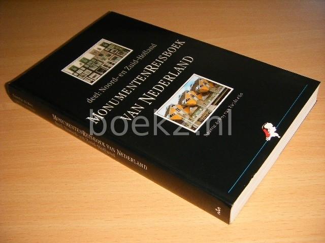 NOORTJE DE ROY VAN ZUYDEWIJN - Monumentenreisboek van Nederland Deel: Noord- en Zuid-Holland