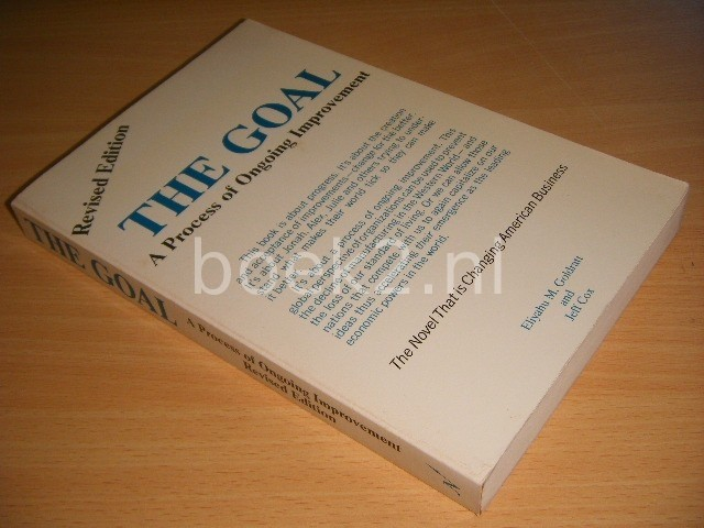 ELIYAHU M. GOLDRATT AND JEFF COX - The Goal A Process of Ongoing Improvement