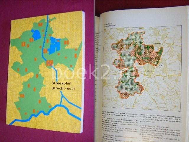 - Streekplan Utrecht-West [Met kaart] Vastgesteld door Provinciale Staten van Utrecht op 18 mei 1978