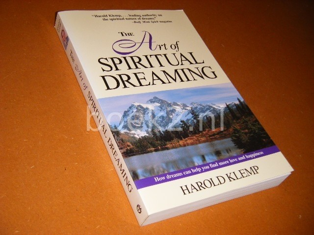 HAROLD KLEMP - The Art of Spiritual Dreaming How dreams can help you find more love and happiness.