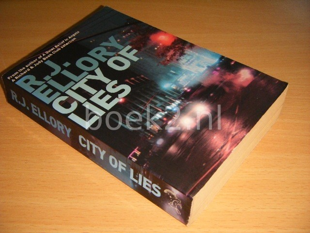 R. J. ELLORY - City of Lies