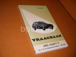 Vraagbaak. Opel Kadett D. 1,0-, 1,2- en 1,3-benzinemodellen. 1979-1981.