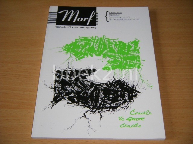 MARJAN UNGER (HOOFDREDACTEUR) - Morf, tijdschrift voor vormgeving 7
