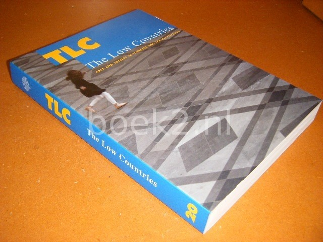 DEVOLDERE, LUC (ED.) - TLC. The Low Countries. Arts and Society in Flanders and the Netherlands.