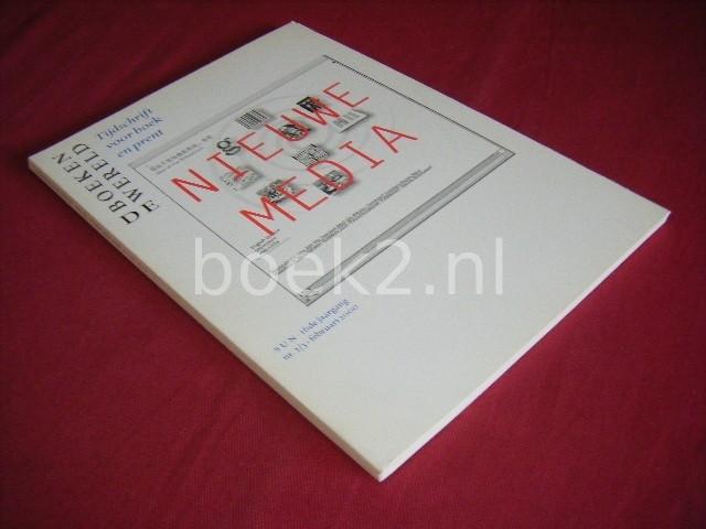 H. HAFKAMP EN ANDEREN (RED.) - De Boekenwereld, Tijdschrift voor boek en prent [Jaargang 16, nummer 2-3, februari 2000] Nieuwe media