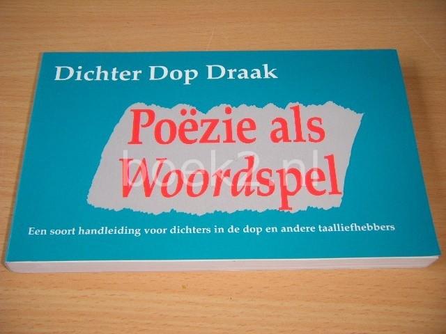 DOP DRAAK - Poezie als woordspel