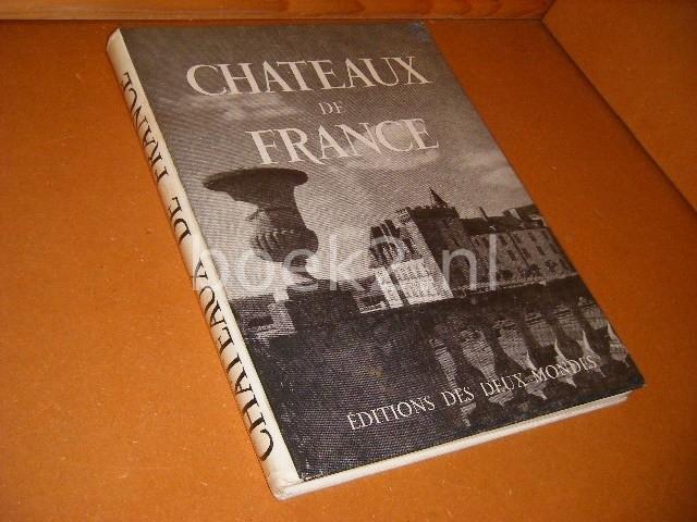 MATHEY, FRANCOIS. - Chateaux de France.