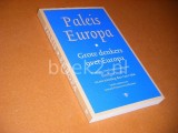 Paleis Europa. Grote Denkers over Europa.