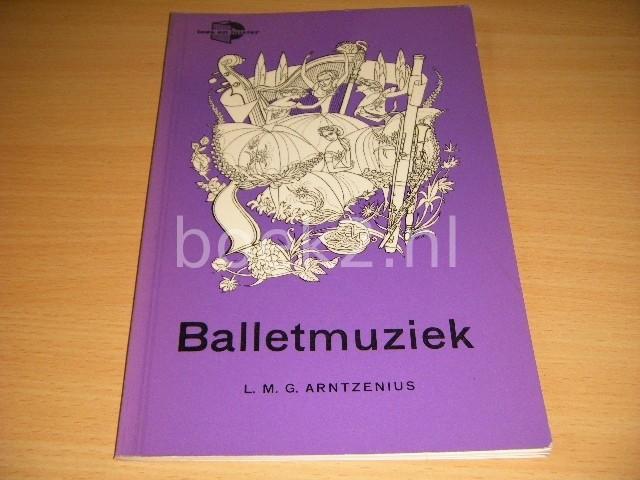 L.M.G. ARNTZENIUS - Balletmuziek