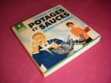 Je prepare vite et bien potages et sauces - 300 recettes savoureuses [Marabout Flash 96]