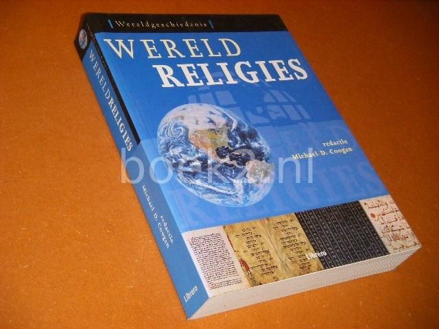 COOGAN, MICHAEL D. (RED.) - Wereldreligies [ Wereldgeschiedenis ]