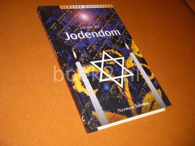 SOLOMON, NORMAN. - Licht op Jodendom. [Servire Basisreeks]