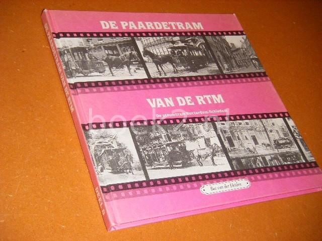 HEIDEN, BAS VAN DER. - De Paardetram van de RTM. Deel 8. De Stoomtram Rotterdam-Schiedam.