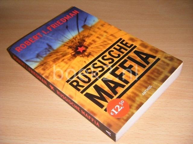 ROBERT I. FRIEDMAN - Russische maffia
