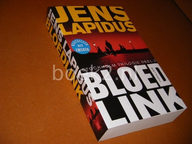 JENS LAPIDUS - Bloedlink. Stockholm Trilogie Deel 2.