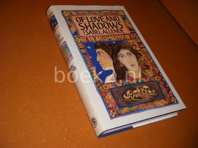 ALLENDE, ISABELLE. - Of Love and Shadows.