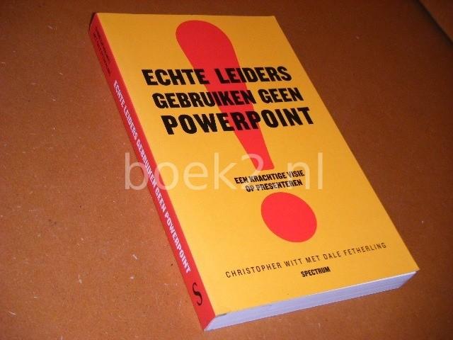 boekwinkeltjes nl echte leiders gebruiken geen powerpoint een