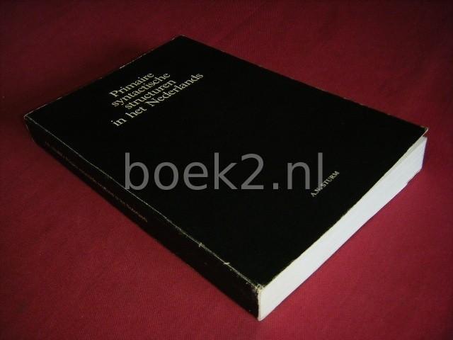ARIE STURM - Primaire syntactische structuren in het Nederlands [Proefschrift]