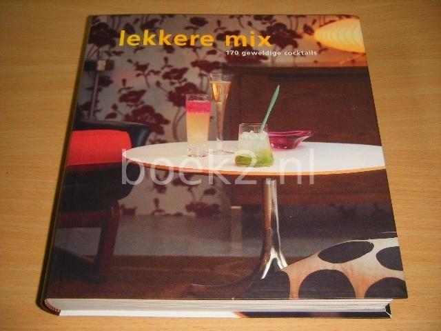 JEREMY SHIPLEY EN JANE LAWSON - Lekkere mix 170 geweldige cocktails