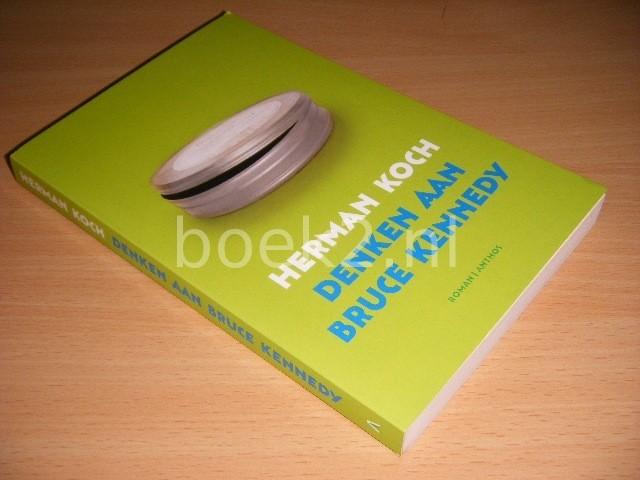 HERMAN KOCH - Denken aan Bruce Kennedy