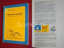 Het oog wil oog zien, Gedachten bij de kinderboekjes van Dick Bruna
