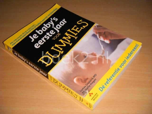 JAMES GAYLORD EN MICHELLE HAGEN - Je baby's eerste jaar voor Dummies