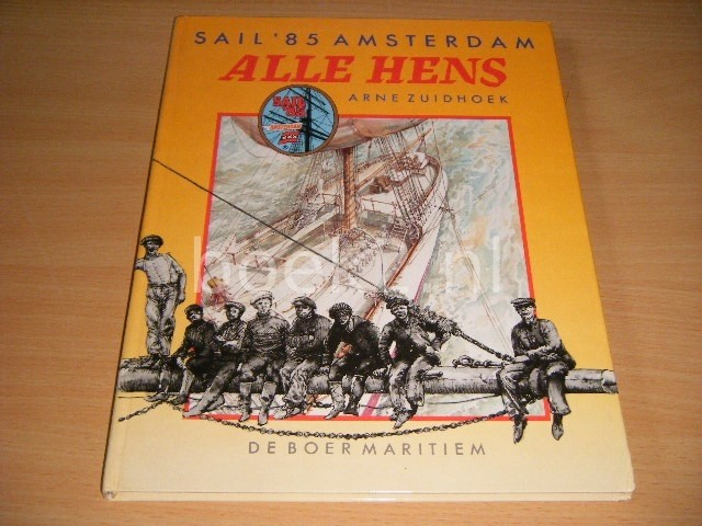 Alle hens Sail '85 Amsterdam