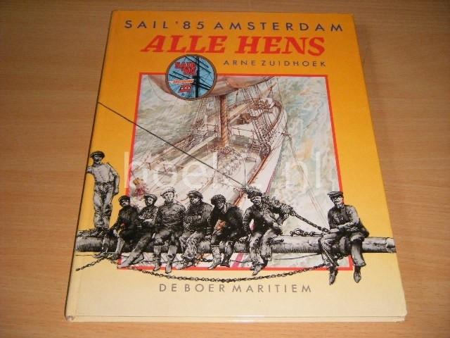 ARNE ZUIDHOEK - Alle hens Sail '85 Amsterdam
