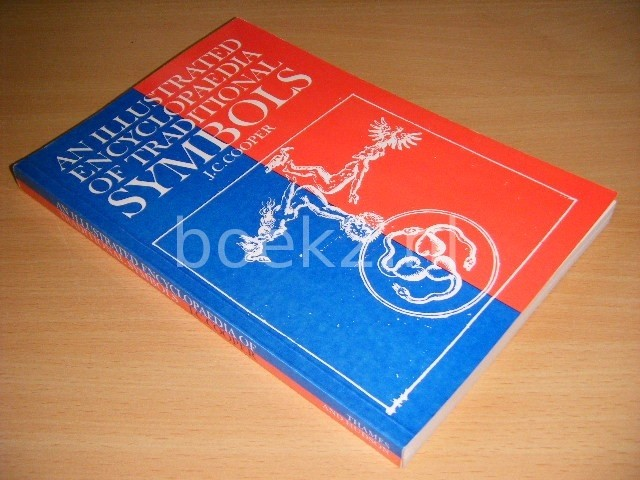J.C. COOPER - An Illustrated Encylopaedia of Traditional Symbols