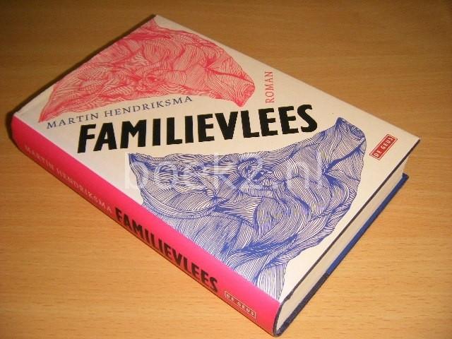 MARTIN HENDRIKSMA - Familievlees