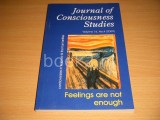 Journal of Consciousness Studies. Controversies in Science and the Humanities. Volume 16, No. 4 (2009) Feelings are not enough