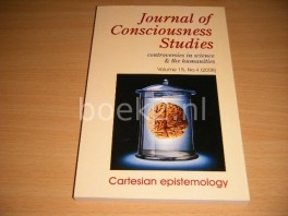 Journal of Consciousness Studies. Controversies in Science and the Humanities. Volume 15, No. 4 (2008) Cartesian epistemology
