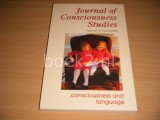 Journal of Consciousness Studies. Controversies in Science and the Humanities. Volume 15, No. 6 (2008) Consciousness and Language