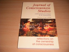 Journal of Consciousness Studies. Controversies in Science and the Humanities. Volume 15, No. 7 (2008) Reflections on the Ownership of Consciousness