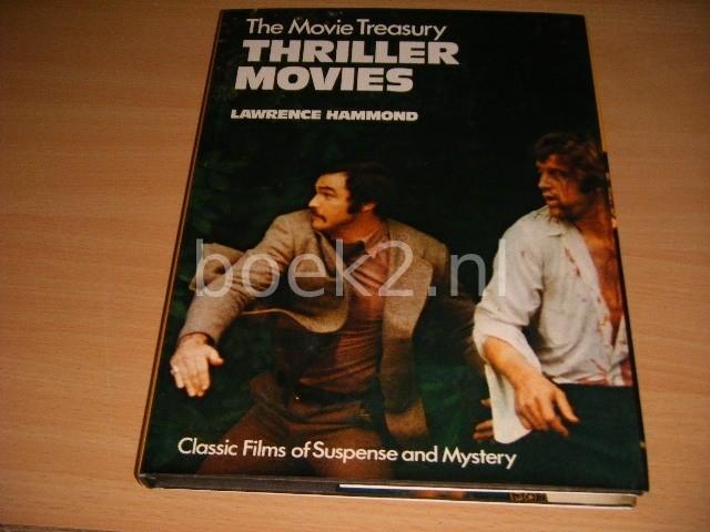 LAWRENCE HAMMOND - The Movie Treasury: Thriller Movies