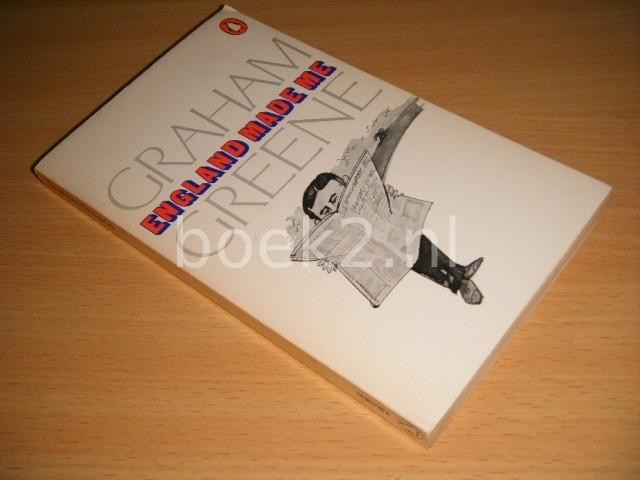 GRAHAM GREENE - England Made Me